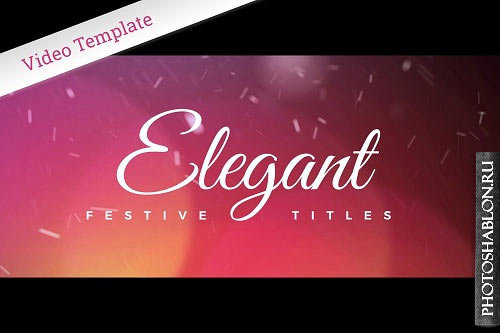 Elegant Festive Titles 2100222 - After Effects Templates